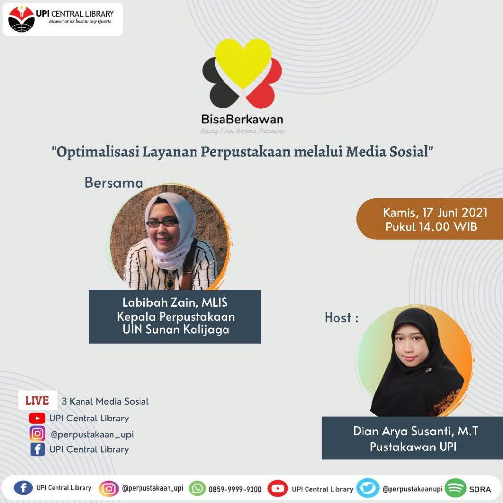 Bisa Berkawan edisi 46, 17 Juni 2021 bersama Bu Dr.Labibah,M.Si.  (Optimalisasi layanan perpustakaan melalui media sosial)