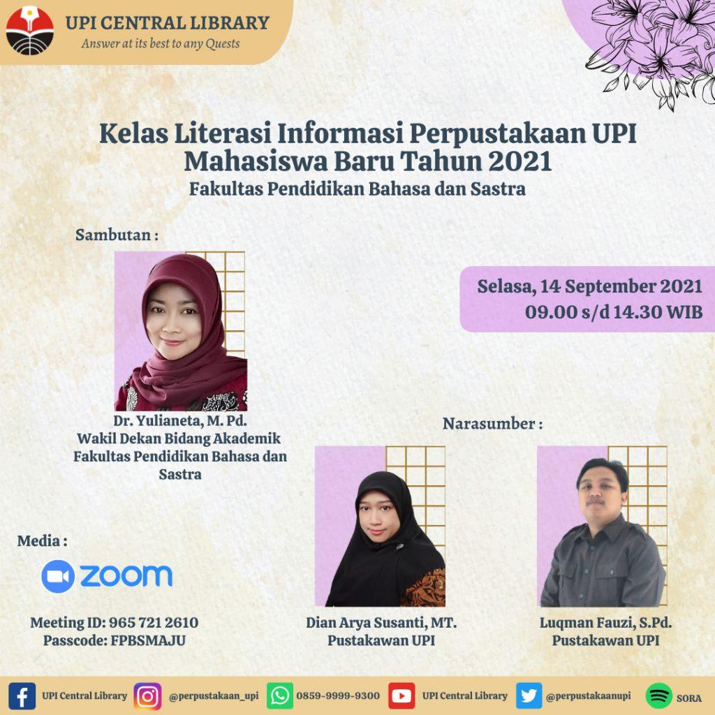 Kelas Literasi Informasi Perpustakaan Fakultas Pendidikan Bahasa dan Sastra Tahun 2021